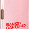 Banksy Captured : Volume 2 - Steve Lazarides 4