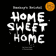 Banksy - Home Sweet Home (1)